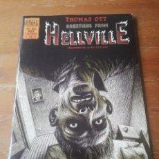 Cómics: THOMAS OTT. GREETINGS FROM HELLVILLE. BIENVENIDO A HELLVILLE. . Lote 178562586