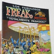 Cómics: LOS FABULOSOS FREAK BROTHERS. TOTALMENTE PASADOS! - GILBERT SHELTON, DAVE SHERIDAN. Lote 178584241