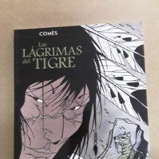 Cómics: LAS LÁGRIMAS DEL TIGRE,COMES,1.ª EDICIÓN 2001. Lote 178805881