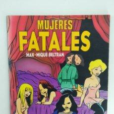 Cómics: MUJERES FATALES MAX COMICS. Lote 180342888