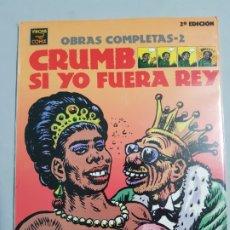Fumetti: CRUMB SI YO FUERA REY OBRAS COMPLETAS ESTADO MUY BUENO NEGOCIABLE. Lote 182018441