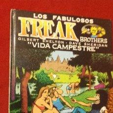 Cómics: VIDA CAMPESTRE - LOS FABULOSOS FREAK BROTHERS - G. SHELTON & D. SHERIDAN - CARTONE. Lote 182826452