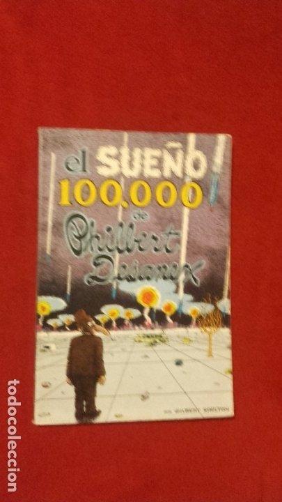 EL SUEÑO 100000 DE PHILBERT DESANEX - G. SHELTON - RUSTICA (Tebeos y Comics - La Cúpula - Autores Españoles)