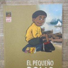 Cómics: EL PEQUEÑO POLIO - FARID BOUDJELLAL - LA CUPULA COMIX - NOVELA GRAFICA. Lote 182994303