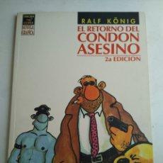 Comics : COMIC EL RETORNO DEL CONDÓN ASESINO/RALF KÖNIG. Lote 183289545