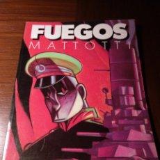 Cómics: FUEGOS. MATTOTTI.. Lote 184074753
