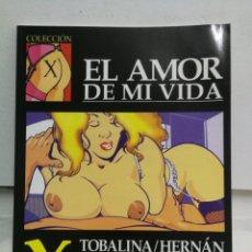 Cómics: COLECCIÓN X 68 - EL AMOR DE MI VIDA. Lote 184479846