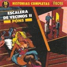 Cómics: ESCALERA DE VECINOS II. PONS. HISTORIAS COMPLETAS EL VIBORA 15. . Lote 184733597