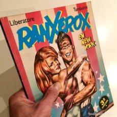 Cómics: COMICBOOK RANXEROX EN NEW YORK POR TAMBURINI Y LIBERATORE, ED. LA CÚPULA, 3ª EDICIÓN NOVIEMBRE 1985. Lote 186160522