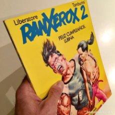 Cómics: COMICBOOK RANXEROX 2 FELIZ CUMPLEAÑOS LUBNA POR TAMBURINI Y LIBERATORE, ED. LA CÚPULA,1984. Lote 186160995