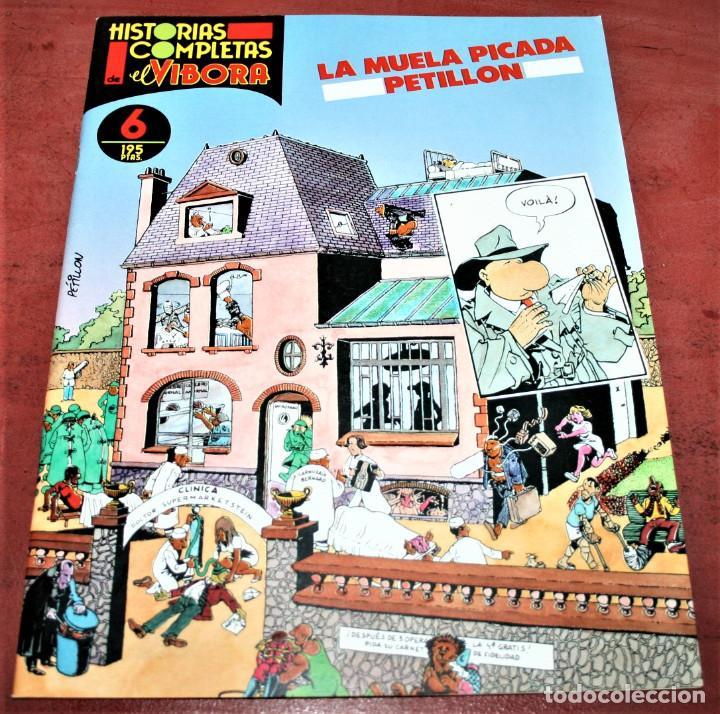 LA MUELA PICADA - PETILLON - HISTORIAS COMPLETAS DE EL VÍBORA Nº 6 - ED. LA CÚPULA - 1988 (Tebeos y Comics - La Cúpula - El Víbora)