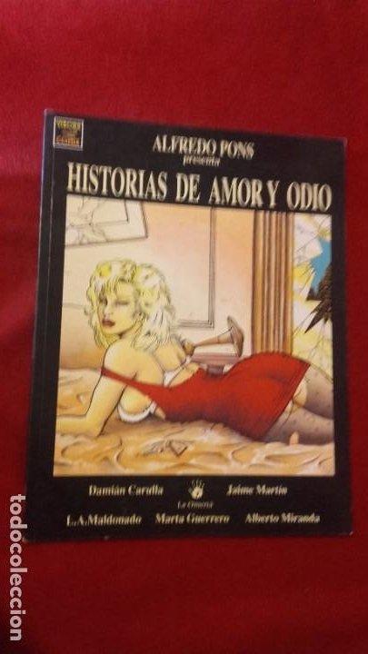 HISTORIAS DE AMOR Y ODIO - PONS - RUSTICA (Tebeos y Comics - La Cúpula - Autores Españoles)