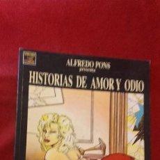 Cómics: HISTORIAS DE AMOR Y ODIO - PONS - RUSTICA. Lote 186288381