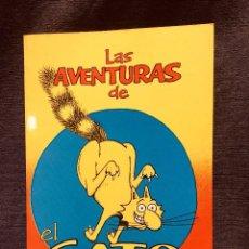 Cómics: LAS AVENTURAS DE EL GATO DE FAT FREDDY DE GILBERT SHELTON. Lote 186412787