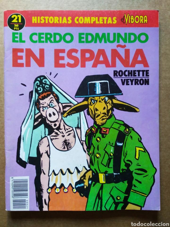 HISTORIAS COMPLETAS DE EL VÍBORA N°21: EL CERDO EDMUNDO EN ESPAÑA (LA CÚPULA, 1989). ROCHETTE/VEYRON (Tebeos y Comics - La Cúpula - El Víbora)