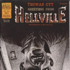 Cómics: THOMAS OTT - GREETINGS FROM HELLVILLE - CÓMIC [LA CÚPULA, 2001, 2ª EDICIÓN]. Lote 189886807