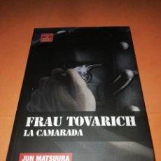 Cómics: FRAU TOVARICH. LA CAMARADA. JUN MATSUURA. NOVELA GRAFICA. EDICIONES LA CUPULA 2009. Lote 190355766
