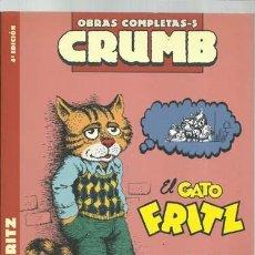 Cómics: OBRAS COMPLETAS CRUMB 5: EL GATO FRITZ, 2008, LA CÚPULA, BUEN ESTADO. Lote 191057472