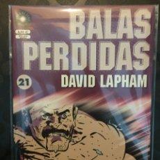 Cómics: BALAS PERDIDAS N.21 . DAVID LAPHAM . FUERA DE SERIE COMIX .. Lote 191216686