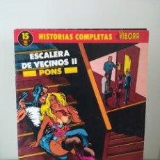 Cómics: HISTORIAS COMPLETAS DE EL VÍBORA. Nº 15. ESCALERA DE VECINOS II. PONS. Lote 191321687