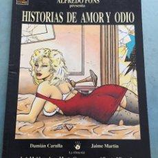 Cómics: HISTORIAS DE AMOR Y ODIO - ALFREDO PONS - EDICIONES LA CUPULA - VIBORA COMIX - 1992. Lote 193431908