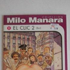 Cómics: MILO MANARA. EL CLIC 2 SEGUNDA PARTE. Lote 193733251