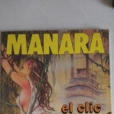 Cómics: MILO MANARA. EL CLIC . Lote 193733462