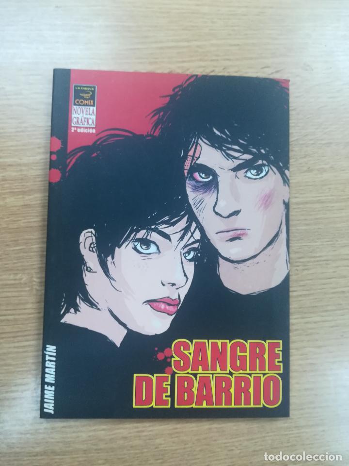 SANGRE DE BARRIO 2ª EDICION (JAIME MARTIN) (Tebeos y Comics - La Cúpula - Autores Españoles)