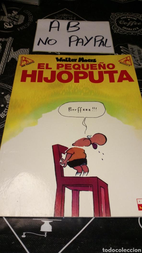 EL PEQUEÑO HIJOPUTA HIJO PUTA LA CÚPULA VER FOTOS ESTADO LOMO ALGUNA ARRUGA PRIMERA PÁGINA MANCHAS (Tebeos y Comics - La Cúpula - Comic Europeo)