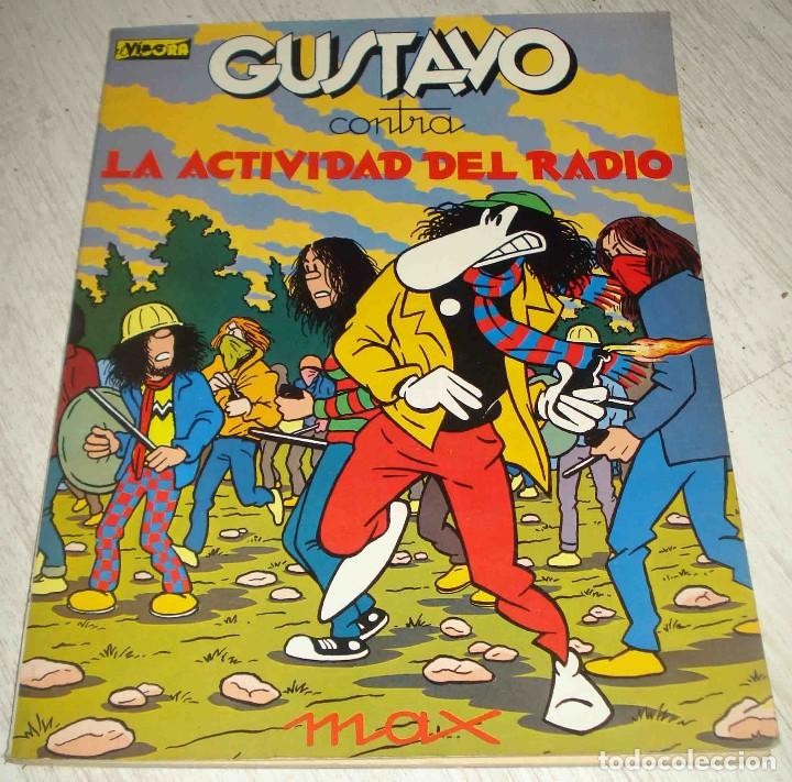 GUSTAVO CONTRA LA ACTIVIDAD DEL RADIO. MAX (Tebeos y Comics - La Cúpula - El Víbora)