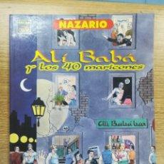 Cómics: ALI BABA Y LOS 40 MARICONES (NAZARIO). Lote 194150417