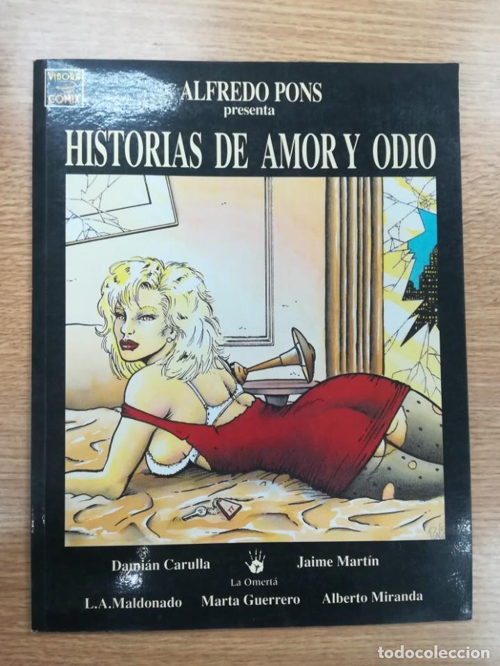 HISTORIAS DE AMOR Y ODIO (ALFREDO PONS) (Tebeos y Comics - La Cúpula - Autores Españoles)