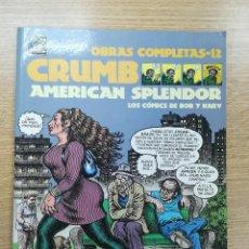 Cómics: AMERICAN SPLENDOR (CRUMB OBRAS COMPLETAS #12). Lote 194525678