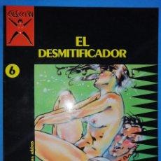 Cómics: EL DESMITIFICADOR - COLECCIÓN X Nº 6 - TOMI - 1988 - LA CÚPULA. Lote 195278428