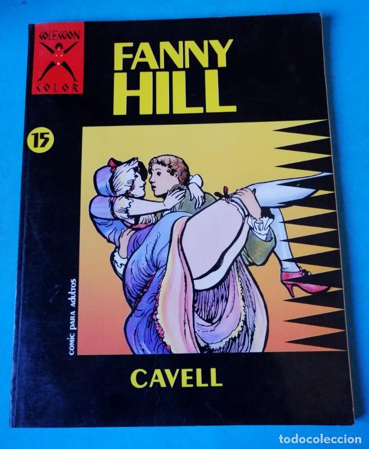 FANNY HILL - COLECCIÓN X Nº 15 - CAVELL - 1988 - LA CÚPULA (Tebeos y Comics - La Cúpula - Autores Españoles)