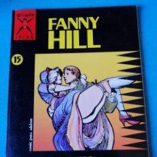 Comics : FANNY HILL - COLECCIÓN X Nº 15 - CAVELL - 1988 - LA CÚPULA . Lote 197233935