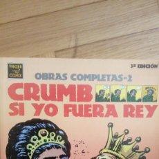 Cómics: CRUMB OBRAS COMPLETAS-2: SI YO FUERA REY (LA CÚPULA). Lote 199480935