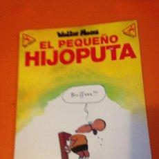 Cómics: EL PEQUEÑO HIJOPUTA (COLECCION ME PARTO, Nº 6) - WALTER MOERS; EDICIONES LA CUPULA. Lote 199684790