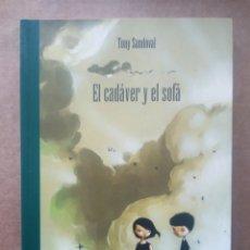 Cómics: EL CADÁVER Y EL SOFÁ, POR TONY SANDOVAL (LA CÚPULA, 2007).. Lote 200129726