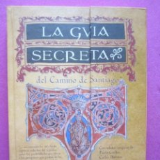 Cómics: LA GUÍA SECRETA DEL CAMINO DE SANTIAGO JORGE GONZALEZ PAREDES ESC5. Lote 200589476