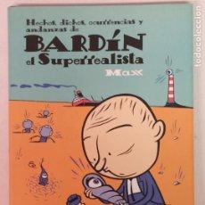 Cómics: BARDIN EL SUPERREALISTA POR MAX, DIBUJO DE DEDICADO DEL AUTOR. Lote 202104593
