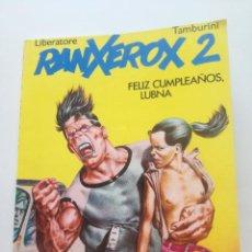 Cómics: RANXEROX 2 - LIBERATORE / TAMBURINI - EDICIONES LA CUPULA 1990 // FELIZ CUMPLEAÑOS LUBNA. Lote 202419726