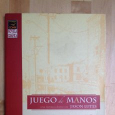 Cómics: JUEGO DE MANOS - JASON LUTES. Lote 202485646