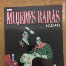 Fumetti: MUJERES RARAS (NAZARIO). Lote 204003790