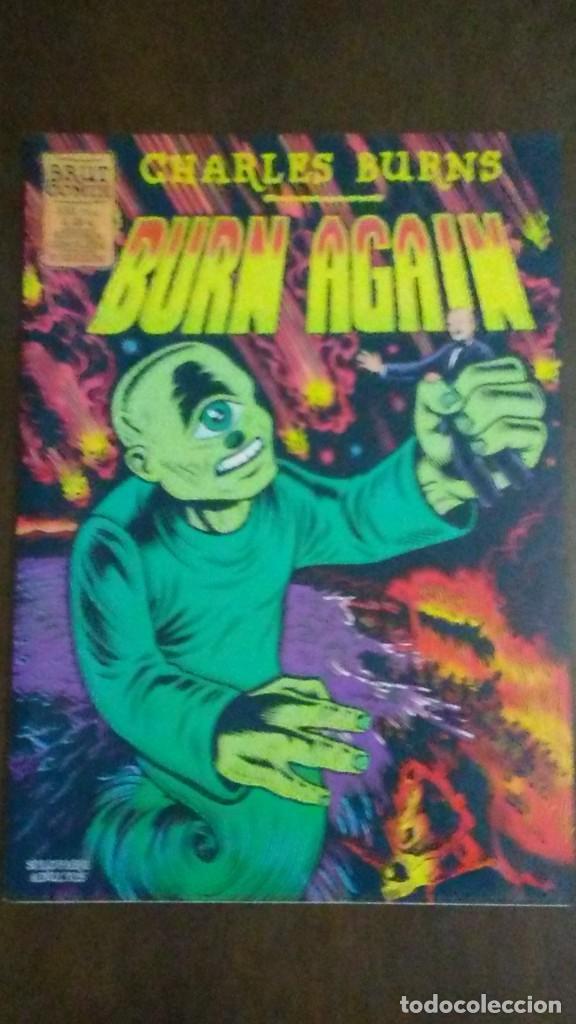 BURN AGAIN - CHARLES BURNS - BRUT COMIX (Tebeos y Comics - La Cúpula - Autores Españoles)