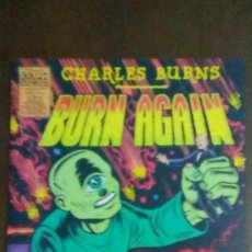 Cómics: BURN AGAIN - CHARLES BURNS - BRUT COMIX. Lote 204145488