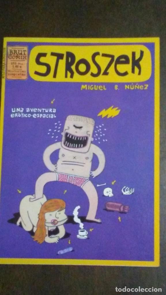 STROSZEK - BRUT COMIX (Tebeos y Comics - La Cúpula - Autores Españoles)
