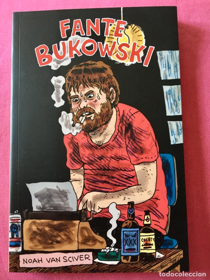 FANTE ,BUKOWSKI. NOAH VAN SCIVER. COMIC . 1ª EDICIÓN LA CÚPULA. (Tebeos y Comics - La Cúpula - Comic USA)