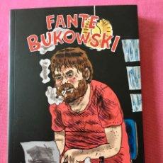 Fumetti: FANTE ,BUKOWSKI. NOAH VAN SCIVER. COMIC . 1ª EDICIÓN LA CÚPULA.. Lote 205033056
