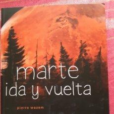 Cómics: MARTE DE IDA Y VUELTA. PIERRE WAZEM. LA CÚPULA. Lote 205570265